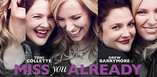 Miss You Already Movie Poster with Drew Barrymore and Toni Collette