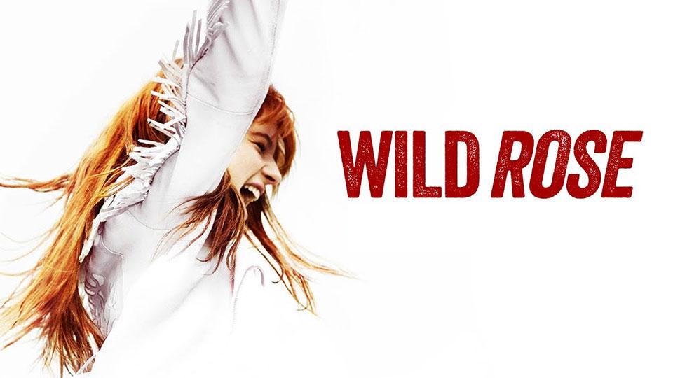 Wild Rose movie poster with Jessie Buckley