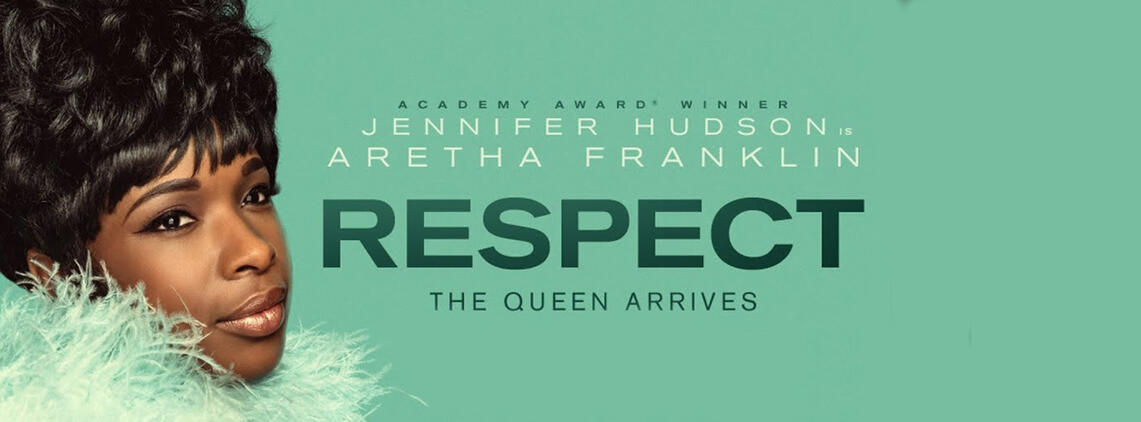 Respect movie banner with aretha franklin jennifer hudson
